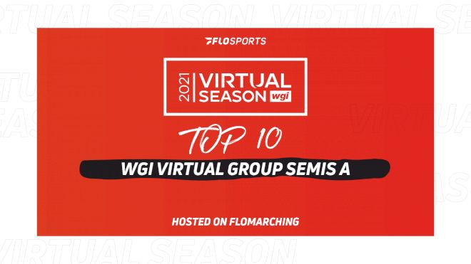 Top 10: Most Watched Shows In 2021 WGI Virtual Group Semis A