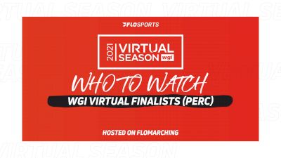 Who To Watch: Groups, Ensembles, & Solos In WGI Virtual Finals (Percussion)
