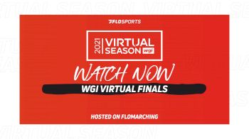 WATCH ON-DEMAND: 2021 WGI Virtual Finals, 500+ Performances