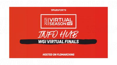 Info Hub: Everything You Need To Watch 2021 WGI Virtual Finals