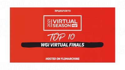 Top 10: Most Watched Shows In 2021 WGI Virtual Finals