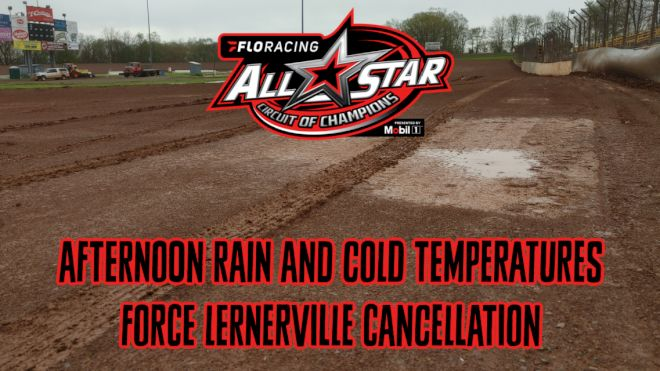 FloRacing All Star's Lernerville Grand Rained Out