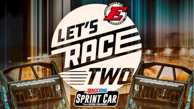 Eldora's #LetsRaceTwo Postponed; Double Feature To Run On Saturday