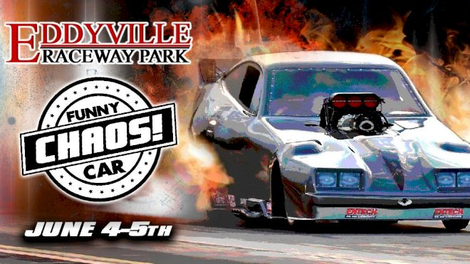 Event Preview: Funny Car Chaos at Eddyville