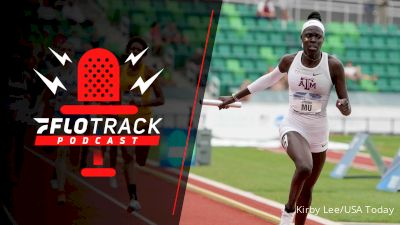 NCAA Stars Who Can Make The U.S. Olympic Team | The FloTrack Podcast (Ep. 294)