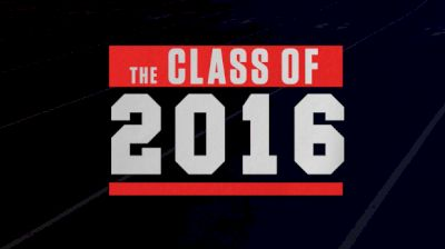 The Class of 2016 (Trailer)