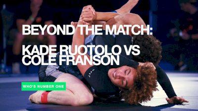 Beyond The Match: Kade Ruotolo vs Cole Franson