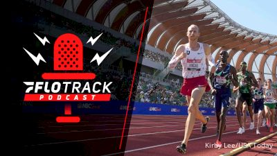 Olympic Trials Winners And Losers | The FloTrack Podcast (Ep. 306)