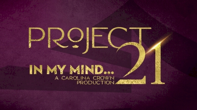 """picture of 2021 Carolina Crown: Project 21 """"In My Mind"""""""