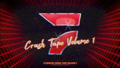 FloRacing Crash Tape: Volume #1