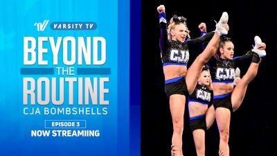 Beyond The Routine: CJA Bombshells (Episode 3)