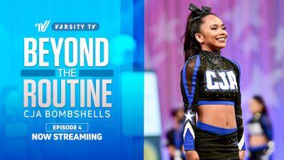 Beyond The Routine: CJA Bombshells (Episode 4)