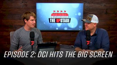 DCI Hits The Big Screen, Bluecoats First Look, UDB Giveaway Launches | The Upstage (Ep. 2)