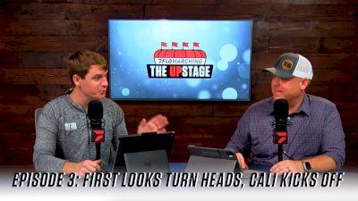 First Looks Turn Heads, Cali Kicks Off | The Upstage (Ep. 3)