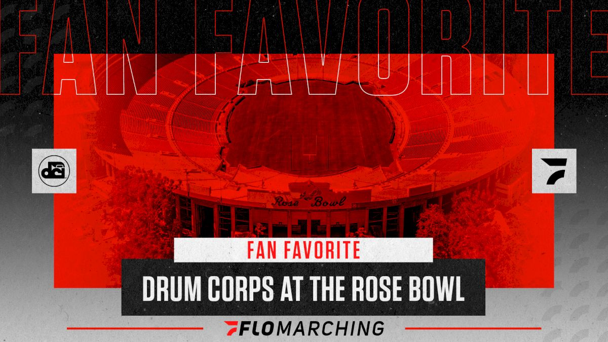 Fan Favorite: 2021 Drum Corps at the Rose Bowl