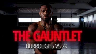 The Gauntlet: Burroughs vs 79