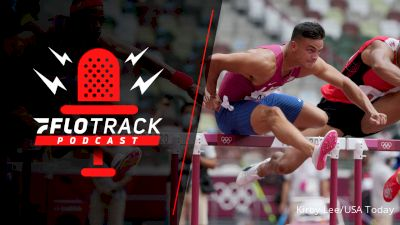 Whose Stock Improved The Most Since The OIympics? | The FloTrack Podcast (Ep. 345)