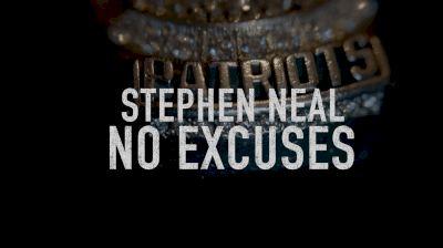 Stephen Neal: No Excuses
