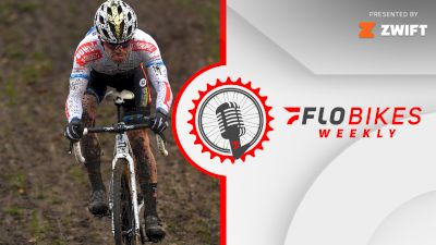 Eli Iserbyt, Marianne Vos Back In Charge Of World Cup, But Fayetteville Weather Might Shake Things Up | FloBikes Weekly
