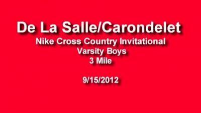 Varsity Boys Race Highlights - De La Salle/Carondelet Nike Cross Country Invitational 2012