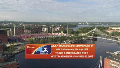 2018 IAAF World U20 Championships, Day Two Morning Session