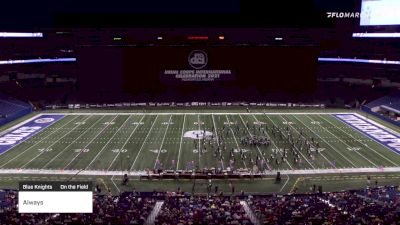 """Always """"Blue Knights"""" at 2021 DCI Celebration (High)"""
