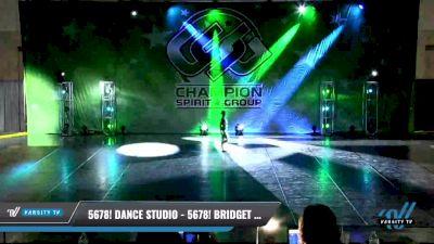 5678! Dance Studio - 5678! Bridget Saltzman [2021 Youth - Solo - Jazz Day 1] 2021 CSG Dance Nationals
