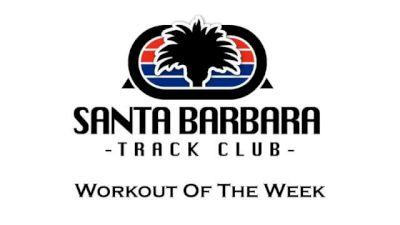 Santa Barbara TC Workout Of The Week - 250m Hills & 200m Track Intervals