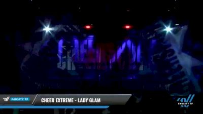 Cheer Extreme - Lady Glam [2021 L1 - U17 Day 2] 2021 CHEERSPORT National Cheerleading Championship