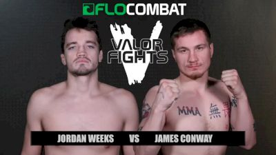 Jordan Weeks vs. James Conway - Valor Fights 47