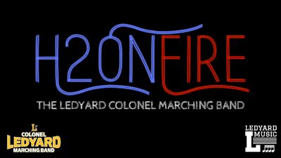 H2OnFire - Ledyard High School