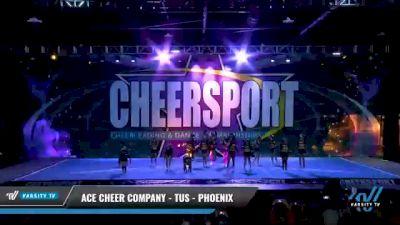 ACE Cheer Company - TUS - Phoenix [2021 L4 Senior - Small - B Day 1] 2021 CHEERSPORT National Cheerleading Championship