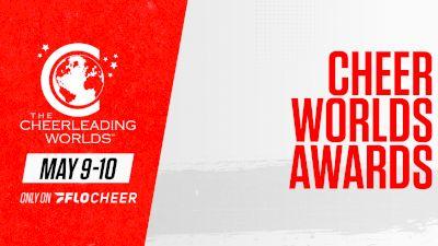 Full Replay: AWARDS: The Cheerleading Worlds - May 9