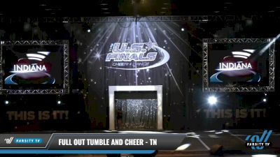 Full Out Tumble and Cheer - TN [2021 L1 Tiny - Novice - Restrictions Day 1] 2021 The U.S. Finals: Louisville