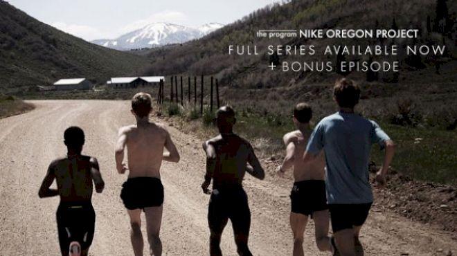 "Nike Oregon Project ""The Program"" Full Series"