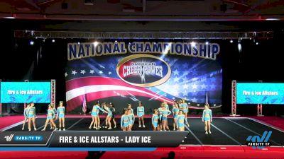 Fire & Ice Allstars - Lady Ice [2021 L6 Senior Open Day 1] 2021 ACP: Midwest World Bid National Championship