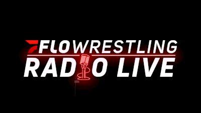 Replay: FloWrestling Radio Live | Jul 28 @ 8 AM