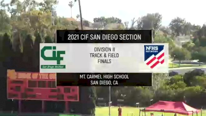 Full Replay: San Diego Section Division 2 Finals - CIF-San Diego: T&F - Finals - Jun 12