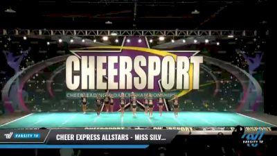 Cheer Express - Miss Silver [2021 L6 Senior - XSmall Day 2] 2021 CHEERSPORT National Cheerleading Championship