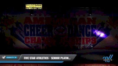 Five Star Athletics - Senior Platinum [2021 L5 Senior - Small Day 1] 2021 The American Celebration DI & DII