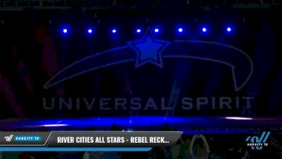 River Cities All Stars - Rebel Reckless [2021 L5 Junior - D2 Day 2] 2021 Universal Spirit-The Grand Championship