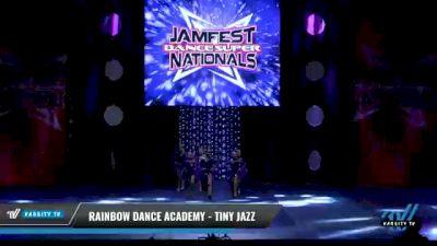Rainbow Dance Academy - TINY JAZZ [2021 Tiny - Jazz - Small Day 2] 2021 JAMfest: Dance Super Nationals