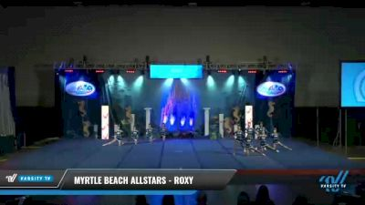 Myrtle Beach Allstars - Roxy [2021 L4 Senior - D2 - Small Day 2] 2021 Return to Atlantis: Myrtle Beach