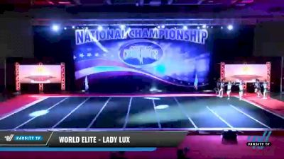 World Elite - Lady Lux [2021 L4 Senior - Small Day 2] 2021 ACP: Midwest World Bid National Championship