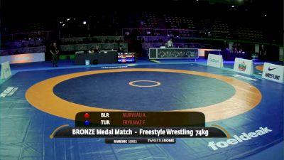74 kg 3rd Place - Azamat Nurykau, BLR vs Fazli Eryilmaz, TUR