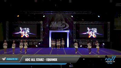 ADC All Starz - Equinox [2021 L2.1 Junior - PREP Day 1] 2021 The U.S. Finals: Ocean City