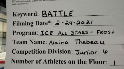 ICE - Alaina_Thebeau - Finals [Junior Athlete] 2021 Battle In The Arena
