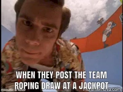 When They Post The Team Roping Draw At A Jackpot
