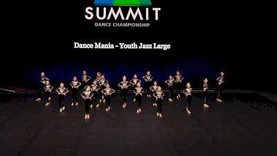 Dance Mania - Youth Jazz Large [2021 Youth Jazz - Large Semis] 2021 The Dance Summit