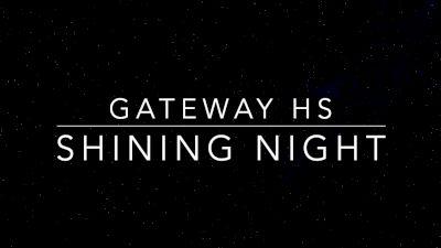 Gateway HS - Shining Night